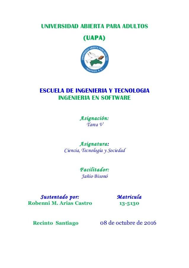 UNIVERSIDAD ABIERTA PARA ADULTOS (UAPA) ESCUELA DE INGENIERIA Y TECNOLOGIA INGENIERIA EN SOFTWARE Asignación: Tarea V Asig...