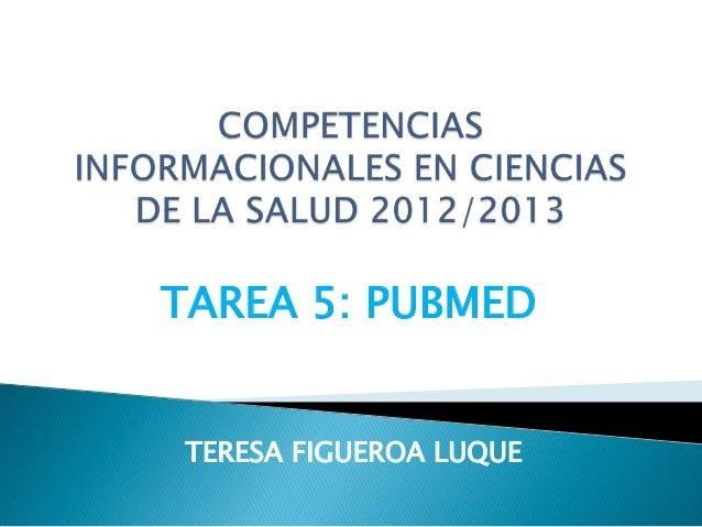 TAREA 5: PUBMEDTERESA FIGUEROA LUQUE