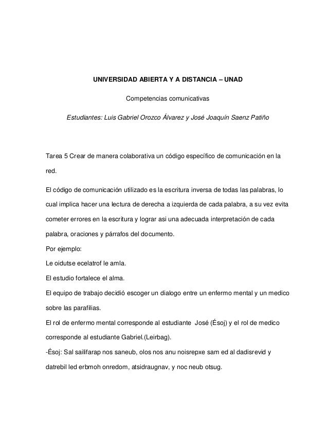 UNIVERSIDAD ABIERTA Y A DISTANCIA – UNAD Competencias comunicativas Estudiantes: Luis Gabriel Orozco Álvarez y José Joaquí...