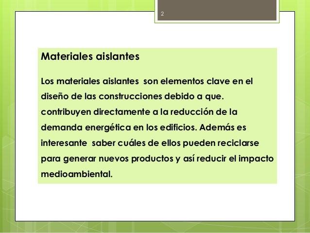 Tarea 5 materiales aislantes - El material aislante ...