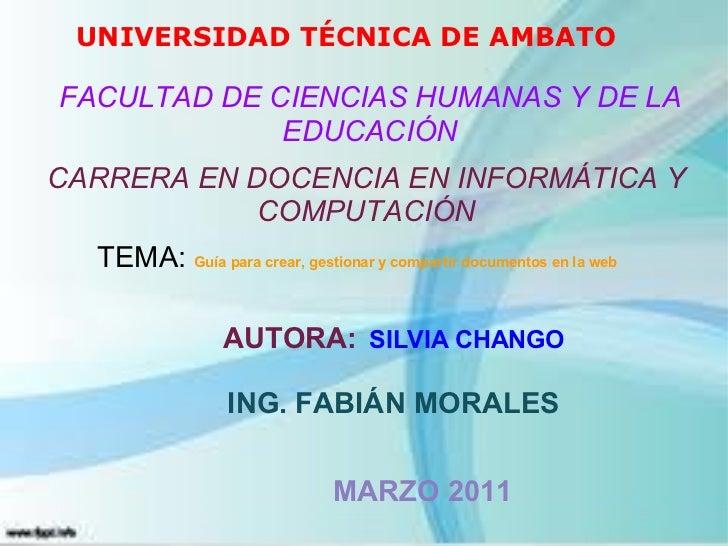 UNIVERSIDAD TÉCNICA DE AMBATO FACULTAD DE CIENCIAS HUMANAS Y DE LA EDUCACIÓN CARRERA EN DOCENCIA EN INFORMÁTICA Y COMPUTAC...