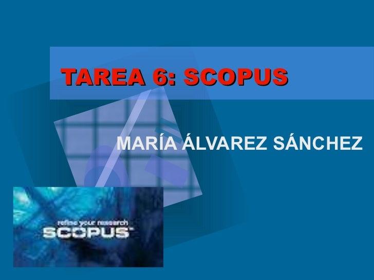 TAREA 6: SCOPUS MARÍA ÁLVAREZ SÁNCHEZ
