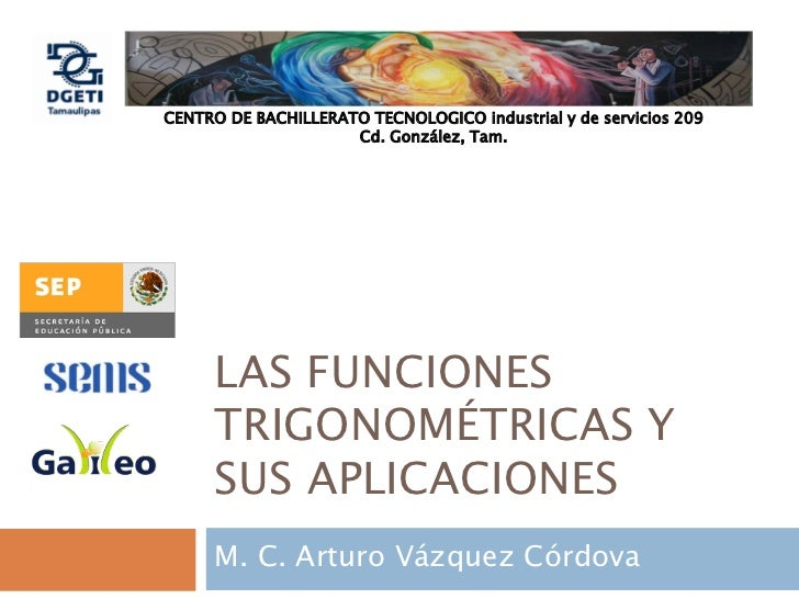 CENTRO DE BACHILLERATO TECNOLOGICO industrial y de servicios 209                     Cd. González, Tam.     LAS FUNCIONES ...