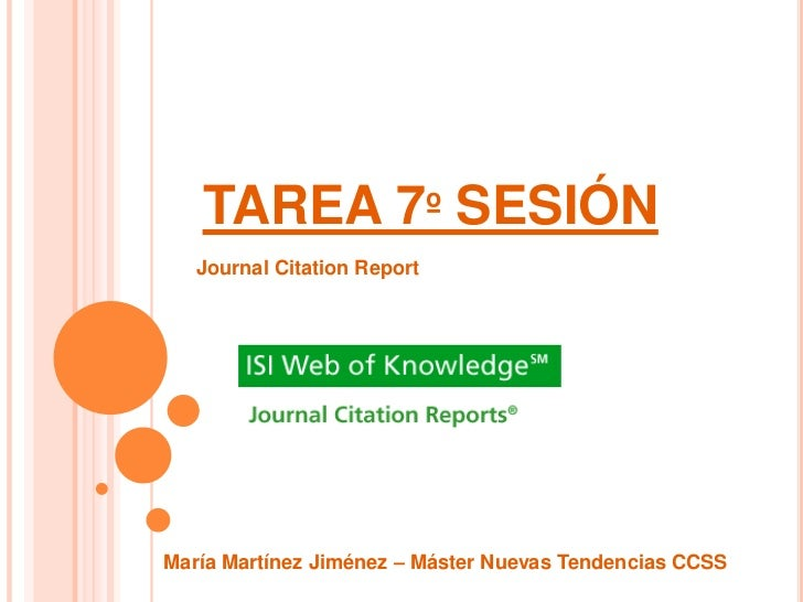 TAREA 7º SESIÓN   Journal Citation ReportMaría Martínez Jiménez – Máster Nuevas Tendencias CCSS