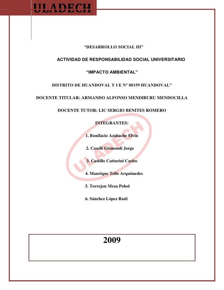 """ULADECH                   """"DESARROLLO SOCIAL III""""         ACTIVIDAD DE RESPONSABILIDAD SOCIAL UNIVERSITARIO               ..."""