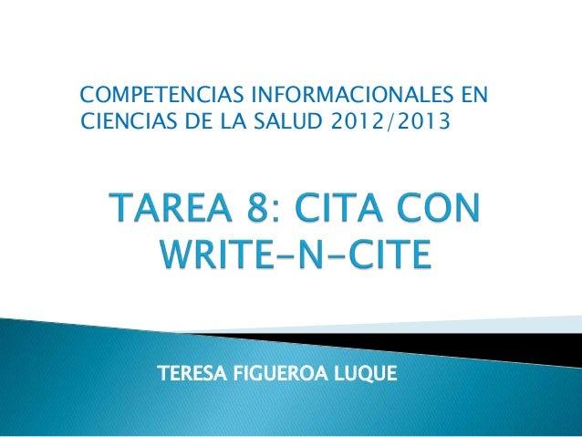 COMPETENCIAS INFORMACIONALES ENCIENCIAS DE LA SALUD 2012/2013     TERESA FIGUEROA LUQUE