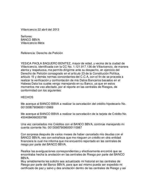 Villavicencio 22 abril del 2013Señores:BANCO BBVAVillavicencio-MetaReferencia: Derecho de PeticiónYESICA PAOLA BAQUERO BEN...