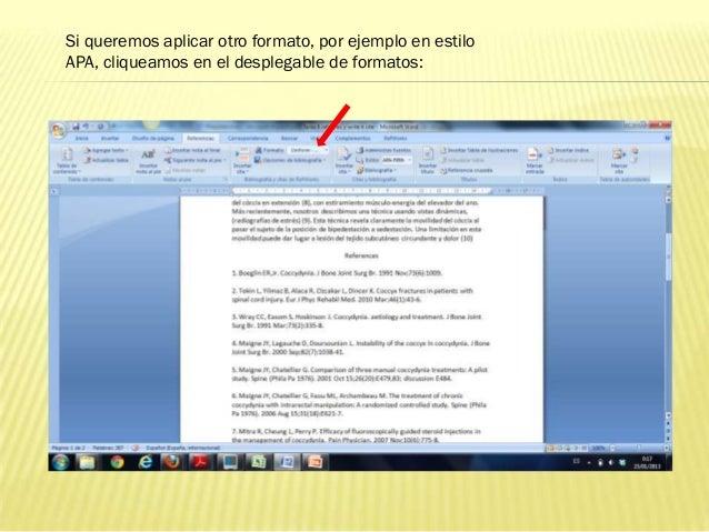 Si queremos aplicar otro formato, por ejemplo en estiloAPA, cliqueamos en el desplegable de formatos: