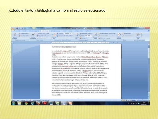 y…todo el texto y bibliografía cambia al estilo seleccionado: