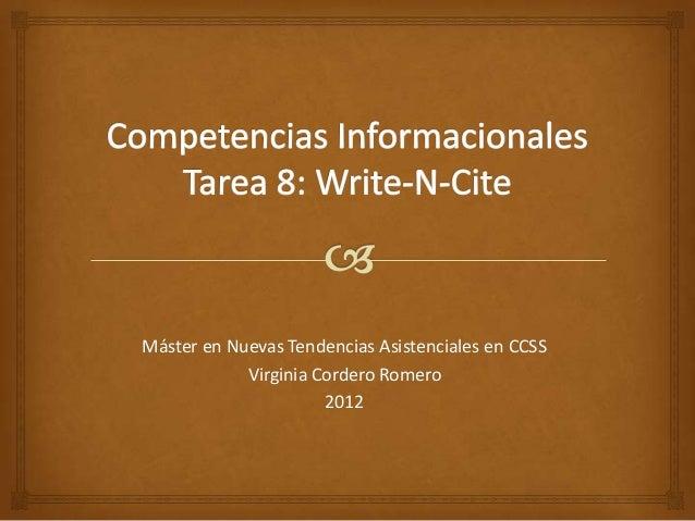 Máster en Nuevas Tendencias Asistenciales en CCSS            Virginia Cordero Romero                      2012