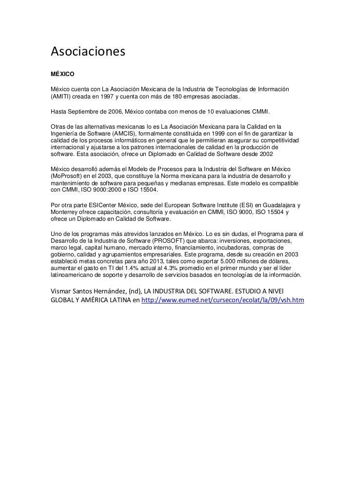 AsociacionesMÉXICOMéxico cuenta con La Asociación Mexicana de la Industria de Tecnologías de Información(AMITI) creada en ...