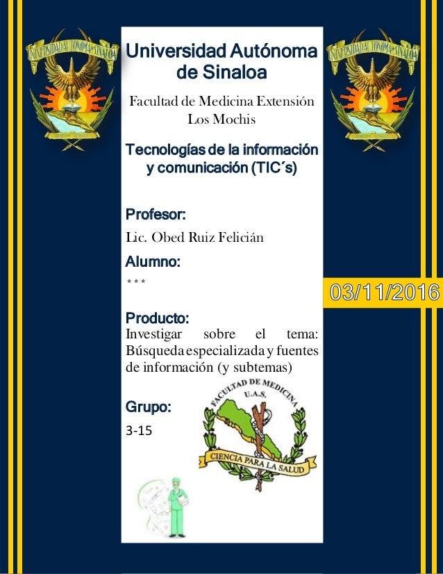 Tecnologías de la información y comunicación (TIC´s) Profesor: Lic. Obed Ruiz Felicián Alumno: *** Producto: Investigar so...