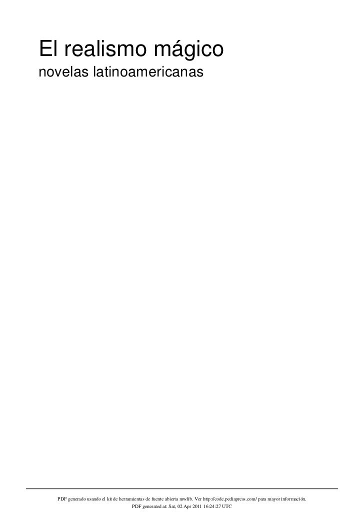 El realismo mágiconovelas latinoamericanas  PDF generado usando el kit de herramientas de fuente abierta mwlib. Ver http:/...