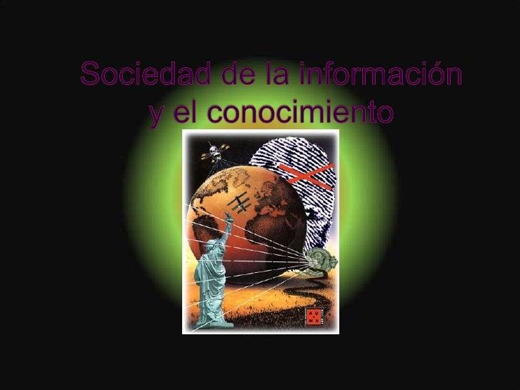Sociedad de la información y el conocimiento<br />