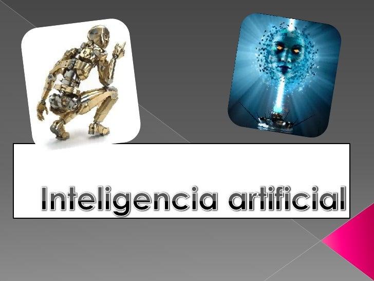 En ciencias de la computación se denomina inteligencia artificial(IA) a las inteligencias no naturales en agentes racional...