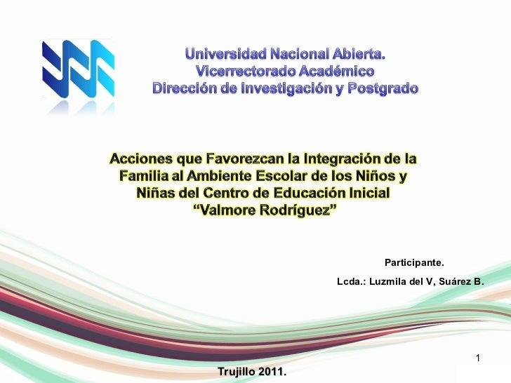 Trujillo 2011. Participante. Lcda.: Luzmila del V, Suárez B.