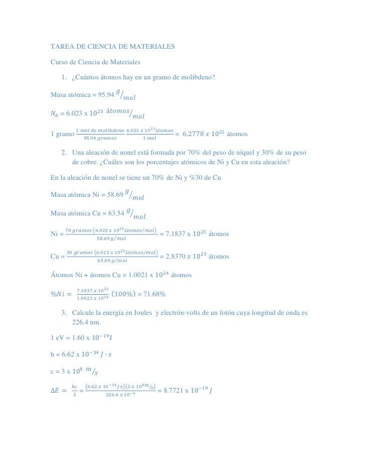 TAREA DE CIENCIA DE MATERIALESCurso de Ciencia de Materiales    1. ¿Cuántos átomos hay en un gramo de molibdeno?          ...