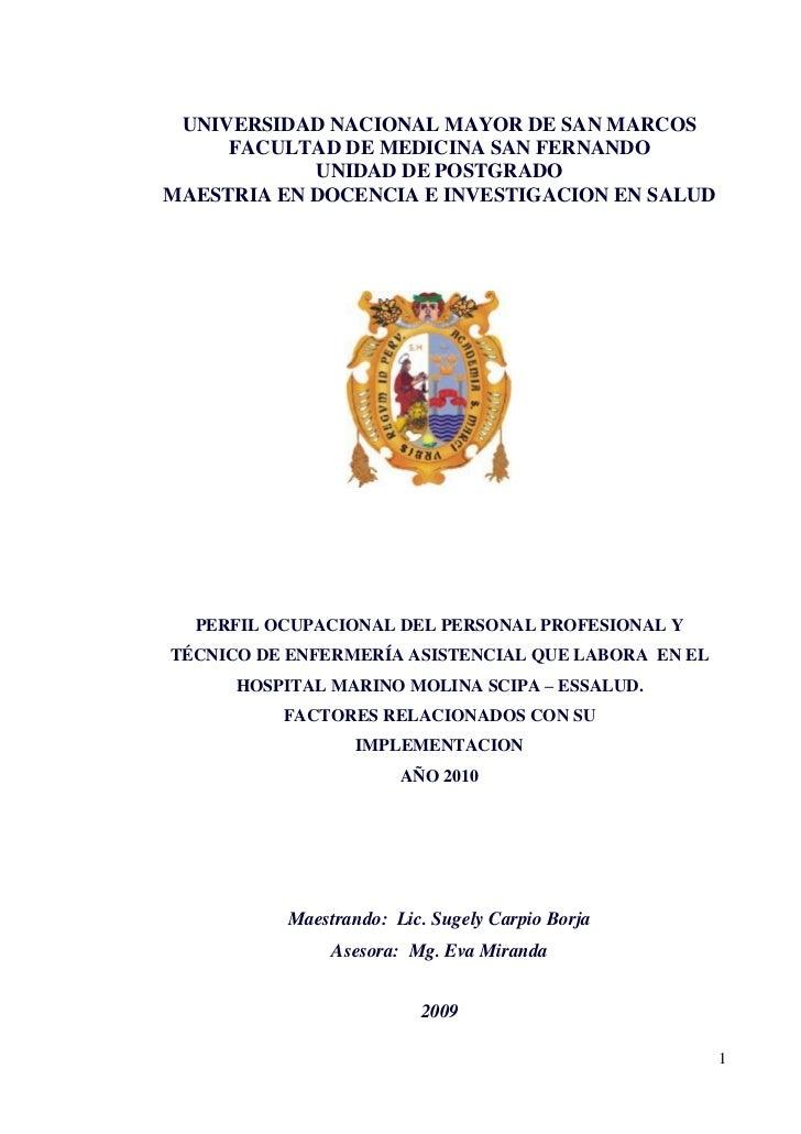 UNIVERSIDAD NACIONAL MAYOR DE SAN MARCOS<br />FACULTAD DE MEDICINA SAN FERNANDO<br />UNIDAD DE POSTGRADO<br />MAESTRIA EN ...