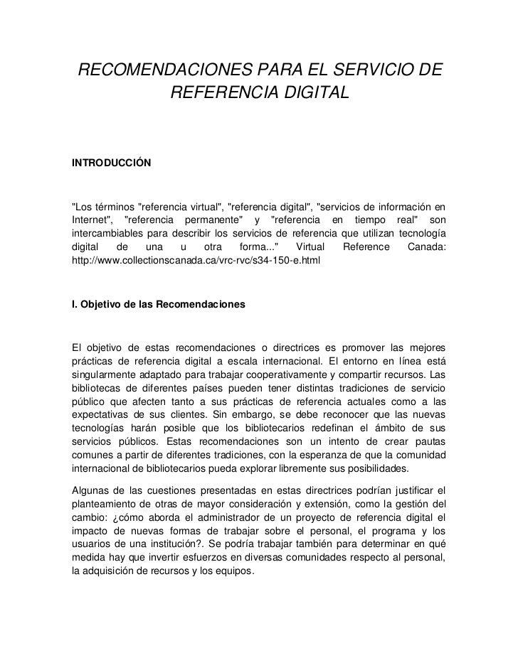 """RECOMENDACIONES PARA EL SERVICIO DE         REFERENCIA DIGITALINTRODUCCIÓN""""Los términos """"referencia virtual"""", """"referencia ..."""