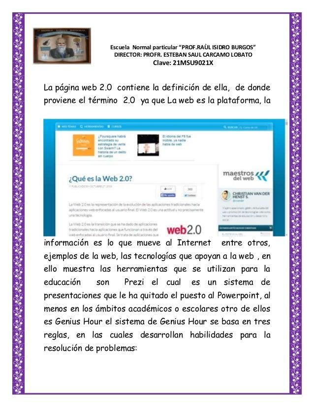 """Escuela Normal particular """"PROF.RAÙL ISIDRO BURGOS"""" DIRECTOR: PROFR. ESTEBAN SAUL CARCAMO LOBATO Clave: 21MSU9021X La pági..."""