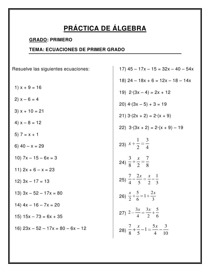 PRÁCTICA DE ÁLGEBRA        GRADO: PRIMERO        TEMA: ECUACIONES DE PRIMER GRADOResuelve las siguientes ecuaciones:   17)...