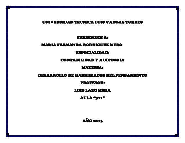 UNIVERSIDAD TECNICA LUIS VARGAS TORRESPERTENECE A:MARIA FERNANDA RODRIGUEZ MEROESPECIALIDAD:CONTABILIDAD Y AUDITORIAMATERI...