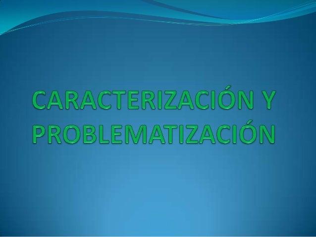 ¿Cuáles son las operaciones mentales que permiten realizar la caracterización?  El proceso de caracterización es un proce...