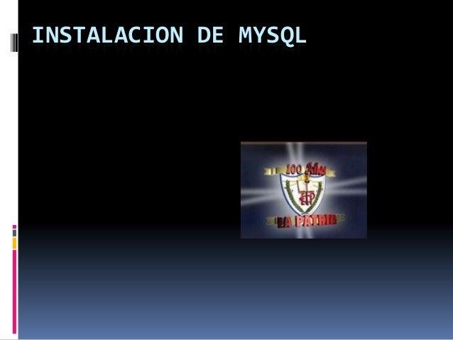INSTALACION DE MYSQL