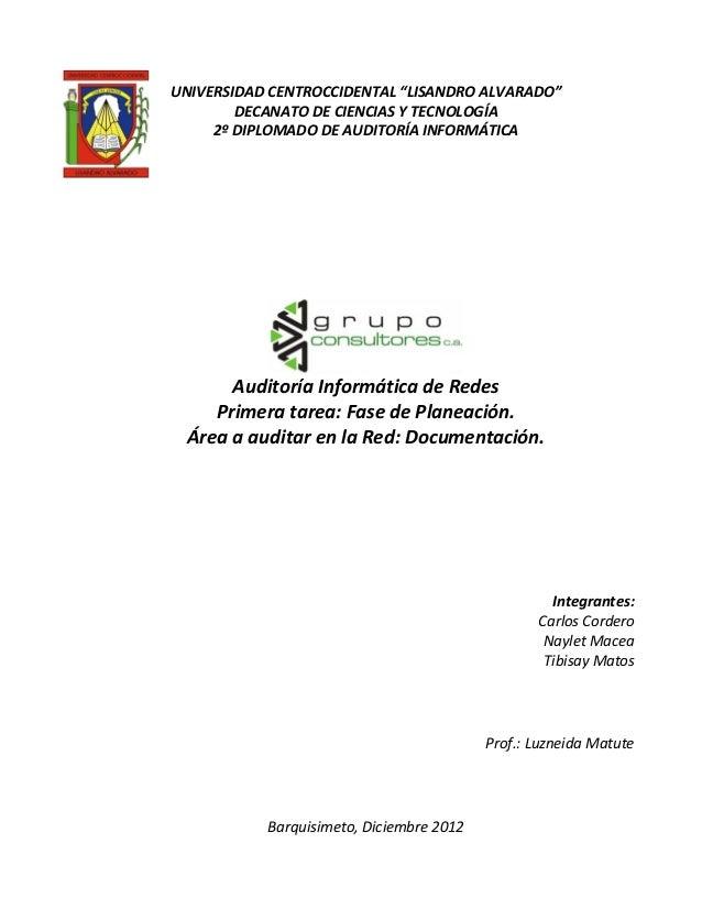 """UNIVERSIDAD CENTROCCIDENTAL """"LISANDRO ALVARADO""""        DECANATO DE CIENCIAS Y TECNOLOGÍA     2º DIPLOMADO DE AUDITORÍA INF..."""