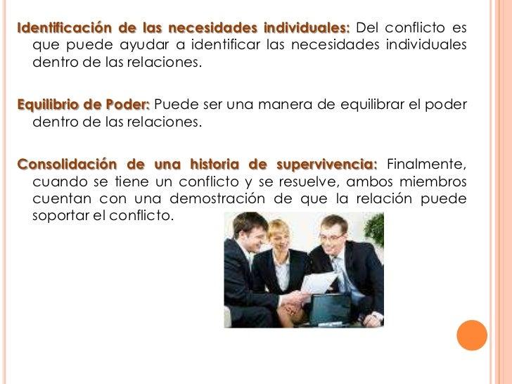 Identificación de las necesidades individuales: Del conflicto es que puede ayudar a identificar las necesidades individual...
