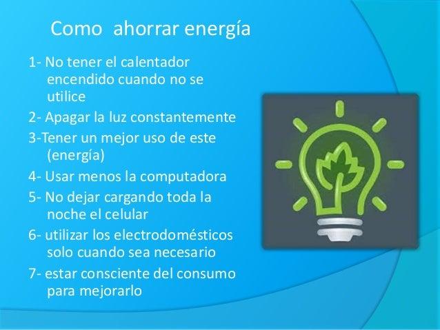 Como ahorrar agua energ a y disminuir los residuos - Maneras de ahorrar energia ...