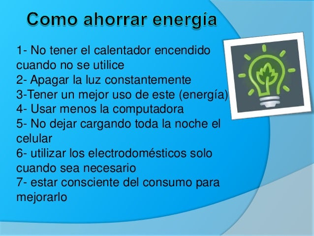 Frases para ahorrar energa for Maneras para ahorrar agua