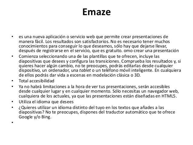 Emaze • es una nueva aplicación o servicio web que permite crear presentaciones de manera fácil. Los resultados son satisf...