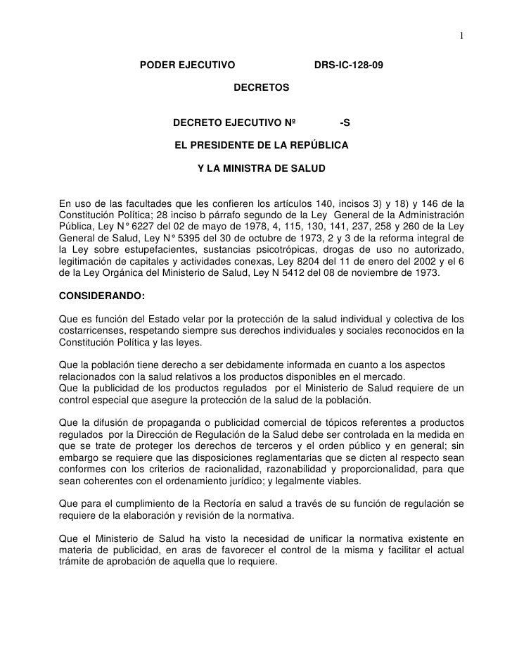 1                    PODER EJECUTIVO                        DRS-IC-128-09                                         DECRETOS...