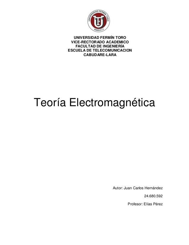 UNIVERSIDAD FERMÍN TORO  VICE-RECTORADO ACADEMICO  FACULTAD DE INGENIERÍA  ESCUELA DE TELECOMUNICACION  CABUDARE-LARA  Teo...