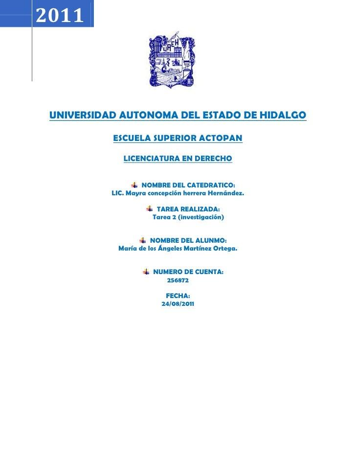20111024255-227330UNIVERSIDAD AUTONOMA DEL ESTADO DE HIDALGOESCUELA SUPERIOR ACTOPANLICENCIATURA EN DERECHONOMBRE DEL CATE...