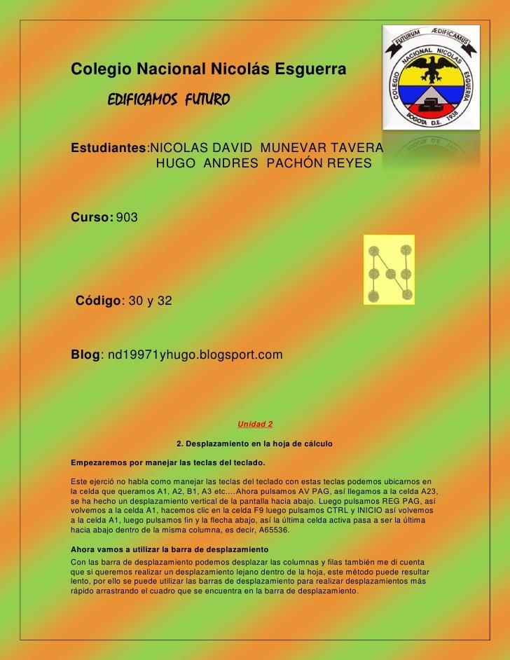 Colegio Nacional Nicolás Esguerra          EDIFICAMOS FUTUROEstudiantes:NICOLAS DAVID MUNEVAR TAVERA             HUGO ANDR...