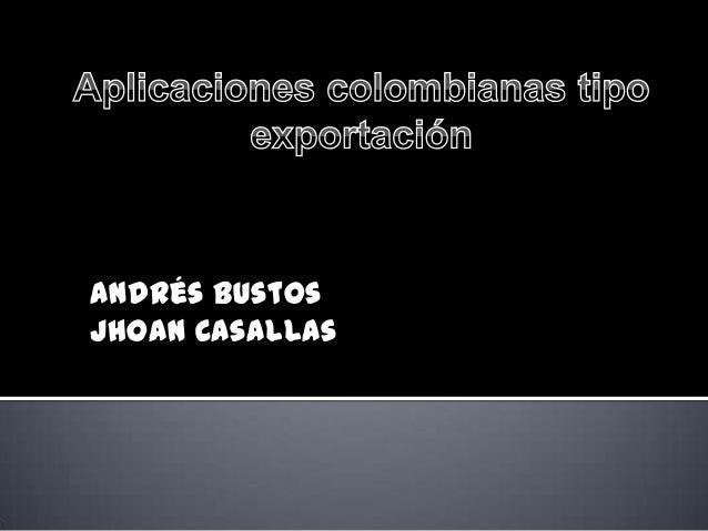 Andrés BustosJhoan Casallas