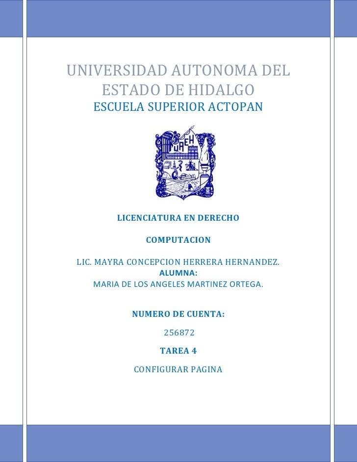 UNIVERSIDAD AUTONOMA DEL ESTADO DE HIDALGOESCUELA SUPERIOR ACTOPAN2224375233532LICENCIATURA EN DERECHOCOMPUTACIONLIC. MAYR...