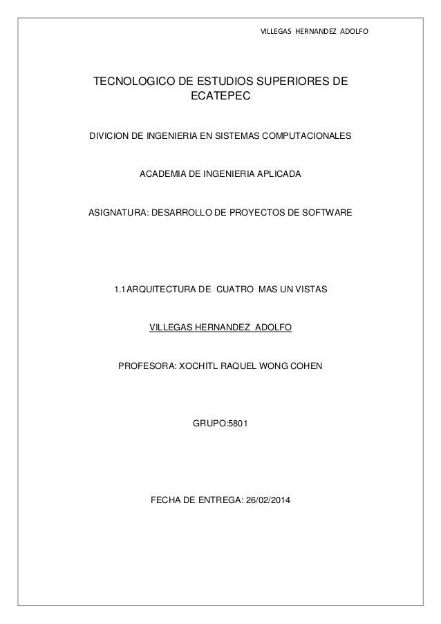 VILLEGAS HERNANDEZ ADOLFO TECNOLOGICO DE ESTUDIOS SUPERIORES DE ECATEPEC DIVICION DE INGENIERIA EN SISTEMAS COMPUTACIONALE...