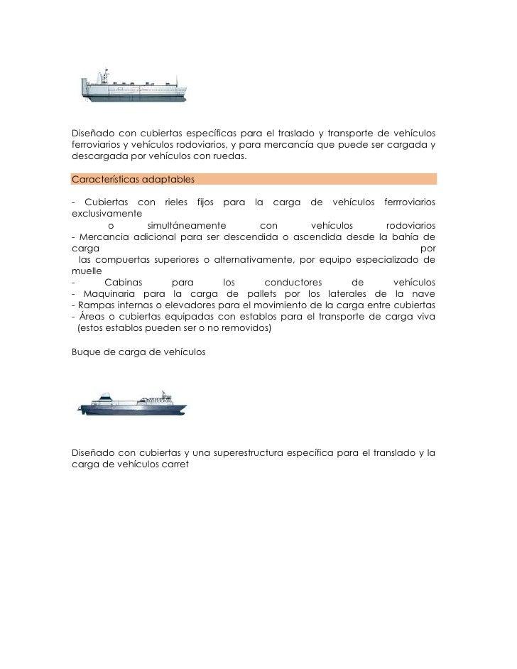 Diseñado con cubiertas específicas para el traslado y transporte de vehículosferroviarios y vehículos rodoviarios, y para ...