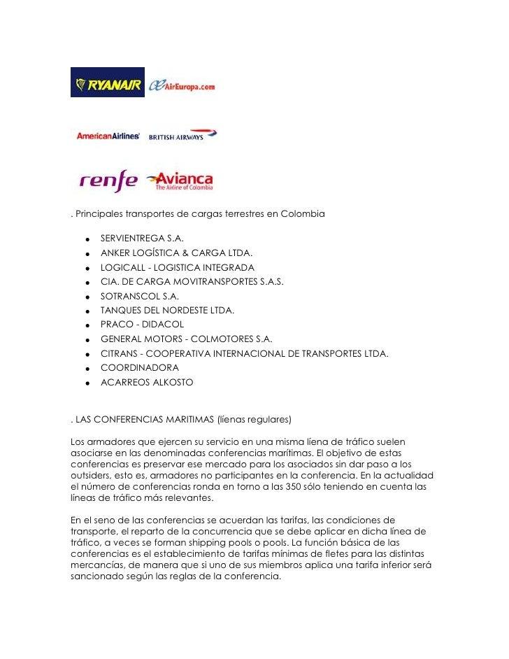 . Principales transportes de cargas terrestres en Colombia      SERVIENTREGA S.A.      ANKER LOGÍSTICA & CARGA LTDA.      ...