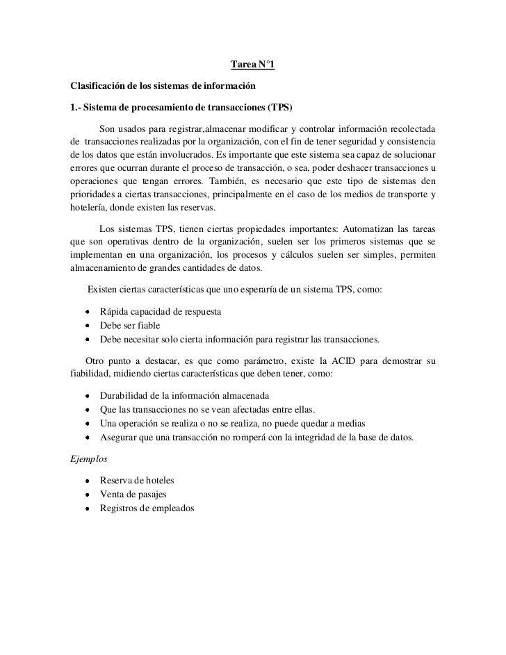 Tarea N°1<br />Clasificación de los sistemas de información<br />1.- Sistema de procesamiento de transacciones (TPS)<br />...