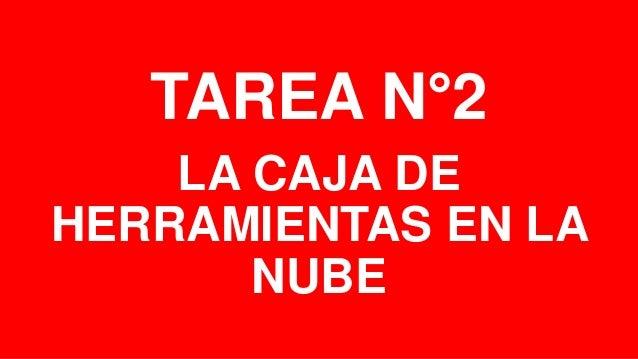 TAREA N°2 LA CAJA DE HERRAMIENTAS EN LA NUBE