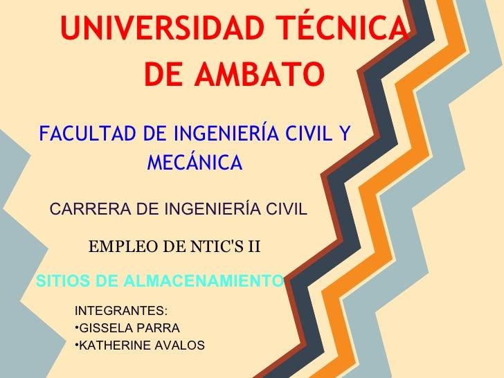 UNIVERSIDAD TÉCNICA      DE AMBATOFACULTAD DE INGENIERÍA CIVIL Y         MECÁNICA CARRERA DE INGENIERÍA CIVIL     EMPLEO D...