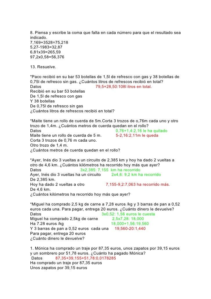 8. Piensa y escribe la coma que falta en cada número para que el resultado seaindicado.7,169+3528=75,2185,27-1983=32,876,8...