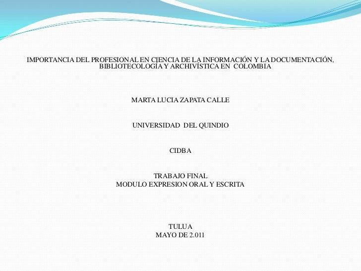 IMPORTANCIA DEL PROFESIONAL EN CIENCIA DE LA INFORMACIÓN Y LA DOCUMENTACIÓN, BIBLIOTECOLOGÍA Y ARCHIVÍSTICA EN  COLOMBIA<...