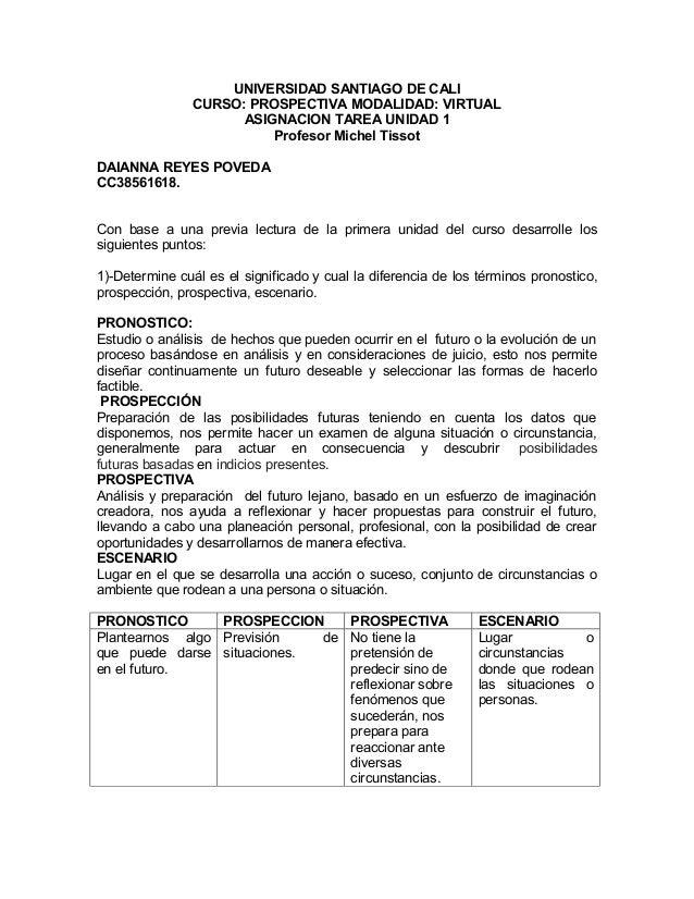 UNIVERSIDAD SANTIAGO DE CALI                CURSO: PROSPECTIVA MODALIDAD: VIRTUAL                      ASIGNACION TAREA UN...