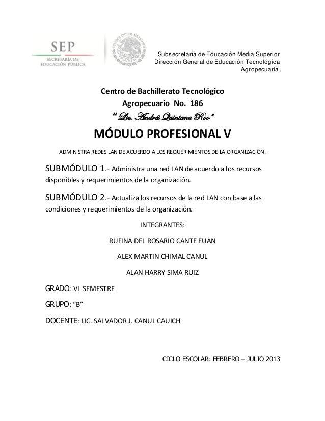 Subsecretaría de Educación Media SuperiorDirección General de Educación TecnológicaAgropecuaria.Centro de Bachillerato Tec...