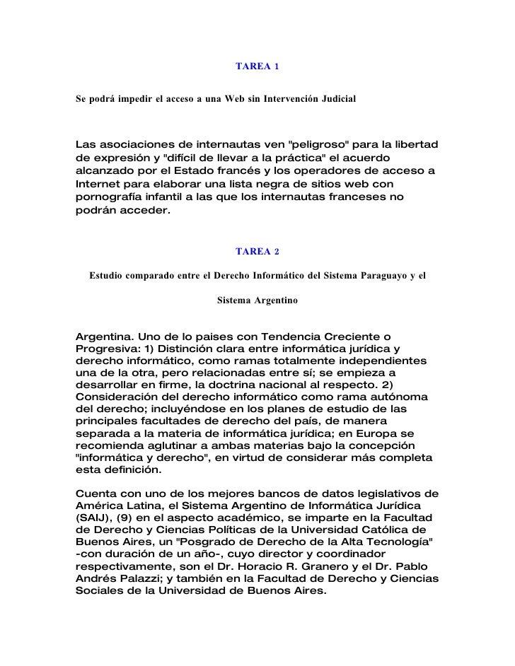 """TAREA 1   Se podrá impedir el acceso a una Web sin Intervención Judicial    Las asociaciones de internautas ven """"peligroso..."""